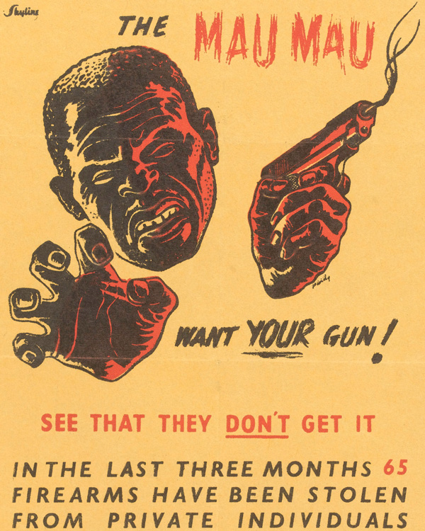 Anti-Mau Mau poster warning about weapons security, 1952