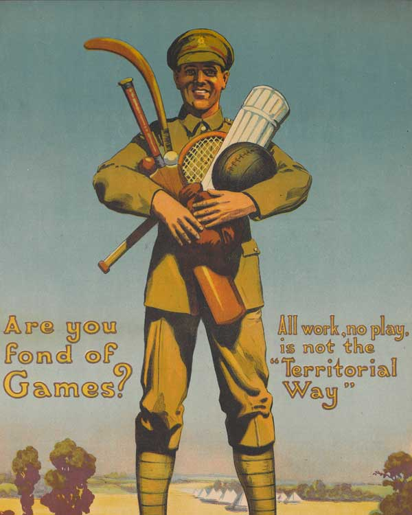 'Are You Fond of Games?', a Territorial Army recruitment poster, 1919