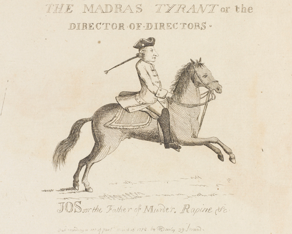 This satire, entitled 'The Madras Tyrant, or the Director of Directors', attacked Clive for both his greed and alleged misrule, 1772