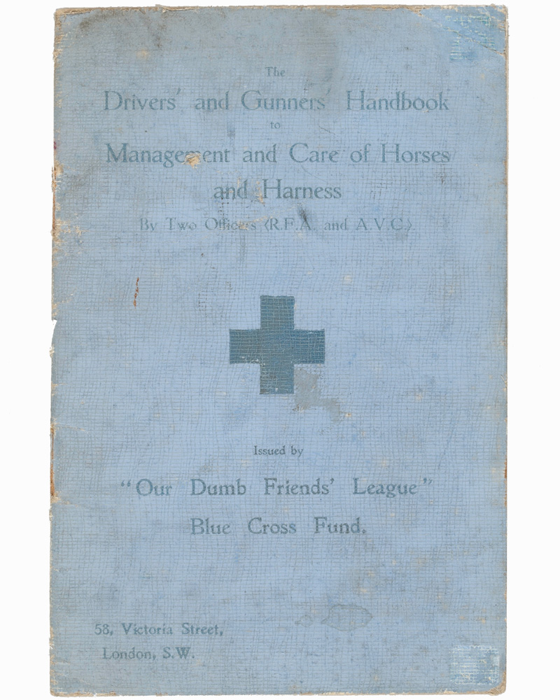 The Drivers and Gunners Handbook to Management and Care of Horses and Harness, 1915