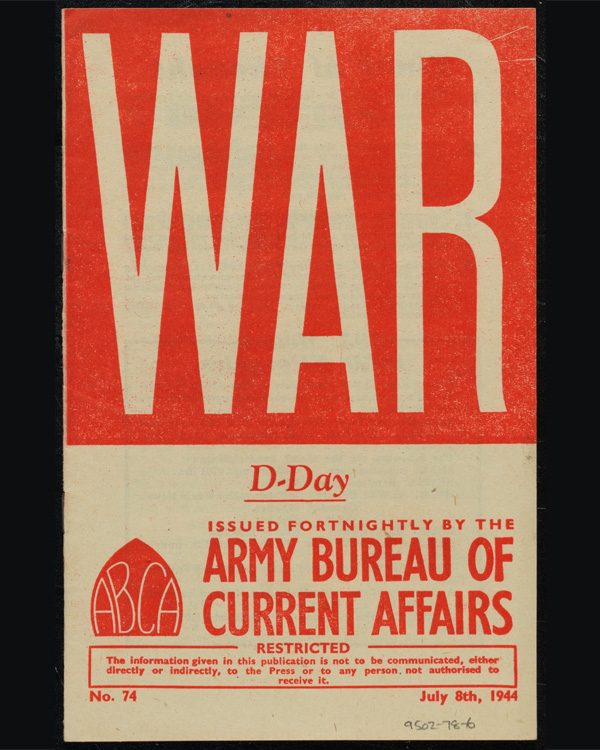 ABCA Pamphlet 'War, D-Day', No 74, 8 July 1944