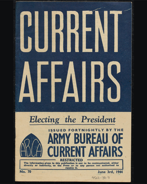 ABCA Current Affairs pamphlet 'Electing the President', 3 June 1944