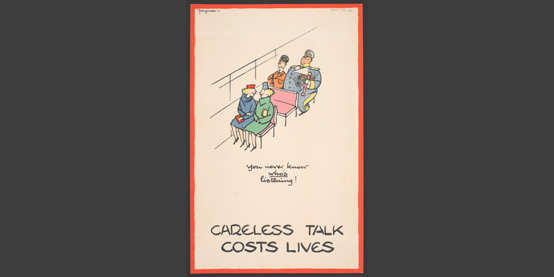 'Careless talk costs lives' poster