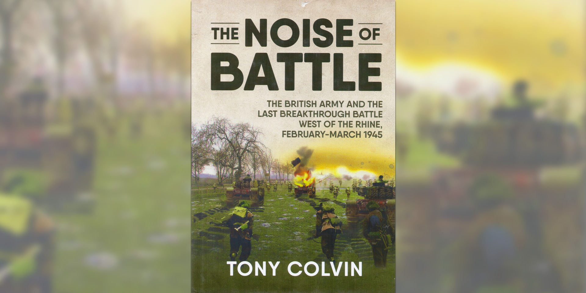 'The Noise of Battle' book cover