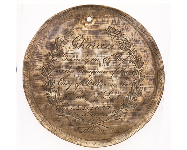 Gong taken by the 61st (South Gloucestershire) Regiment during the capture of Dehli, 1857