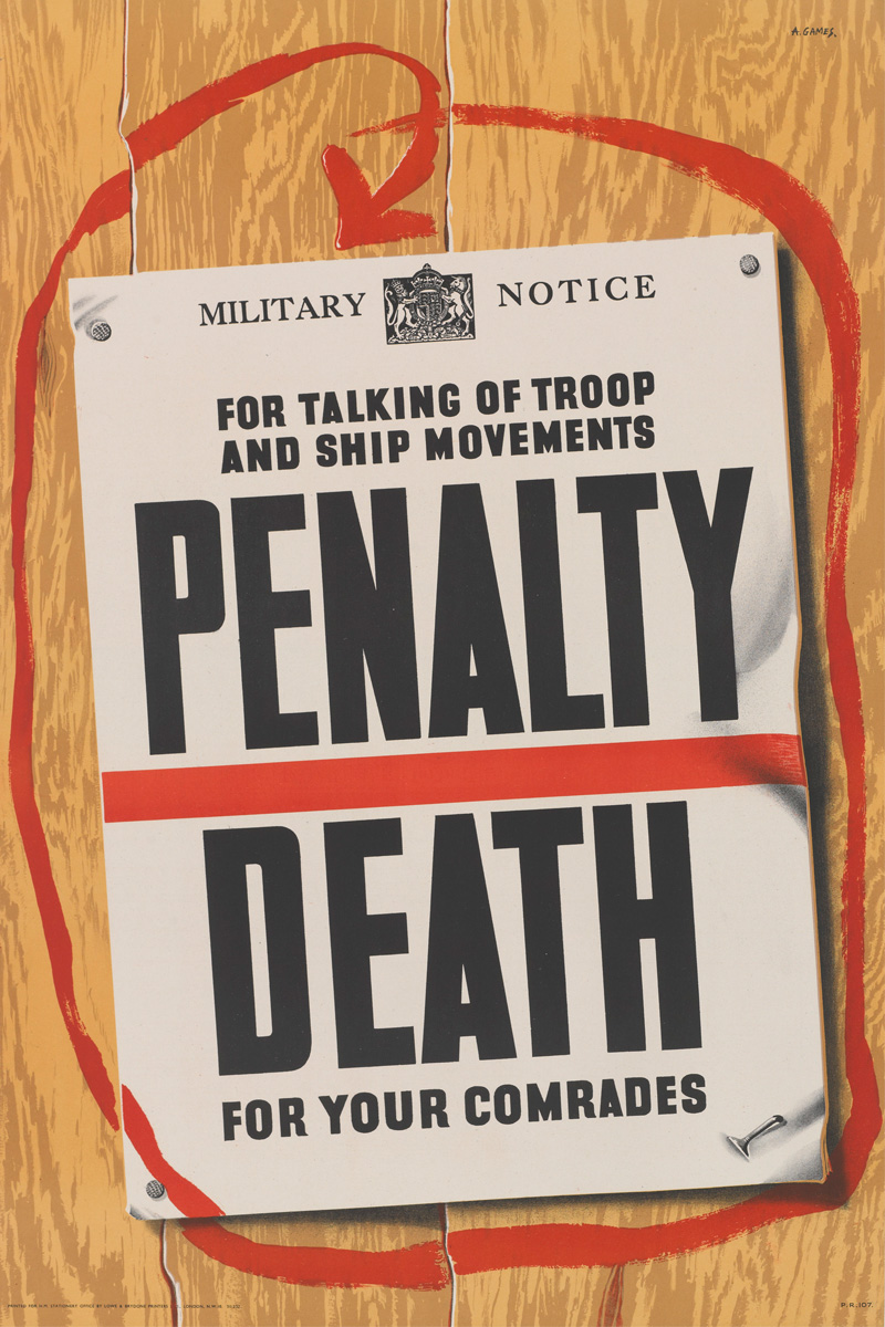 'For Talking of Troop and Ship Movements Penalty Death for your Comrades', 1944
