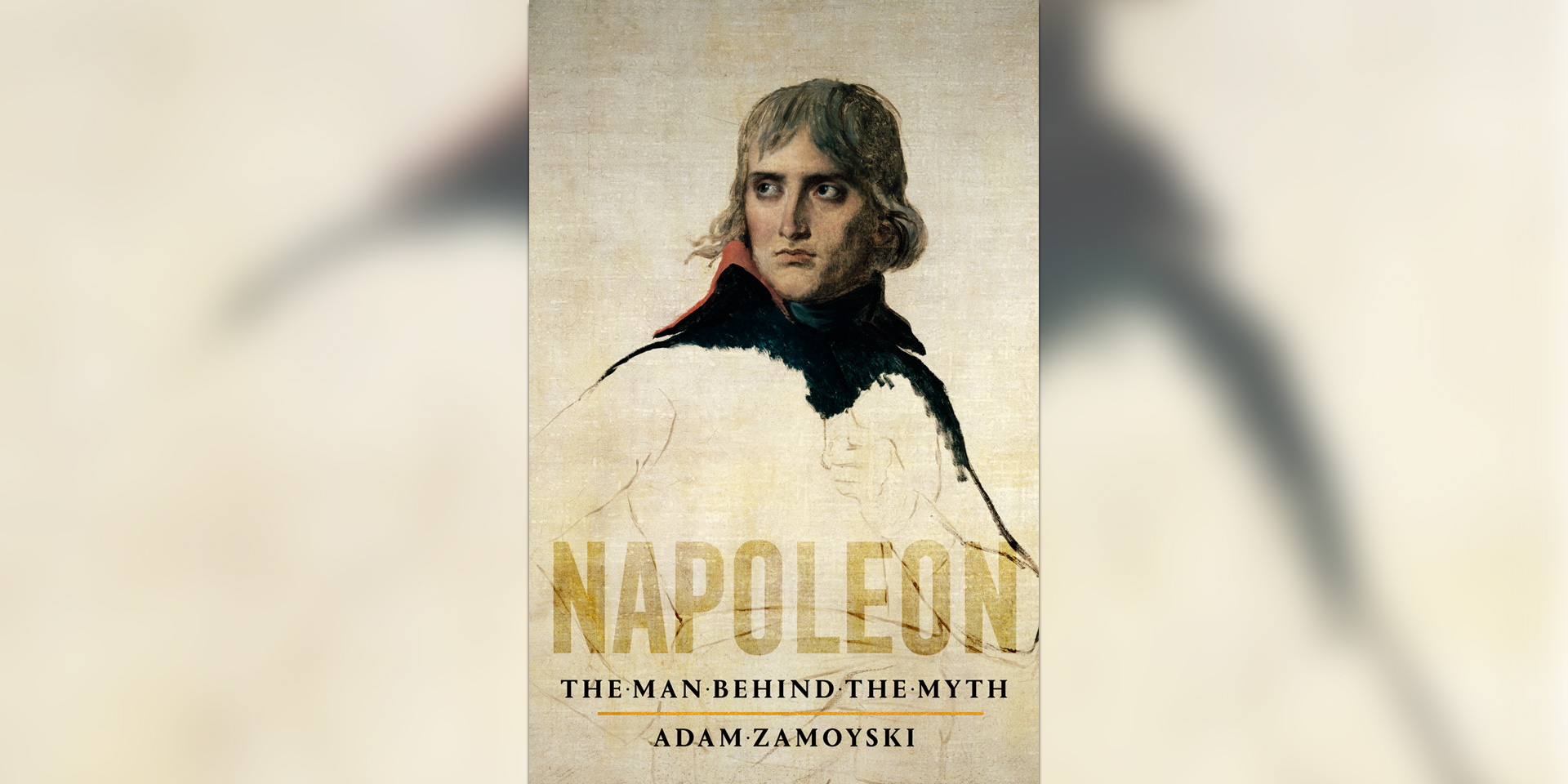 'Napoleon: The Man Behind the Myth' book cover