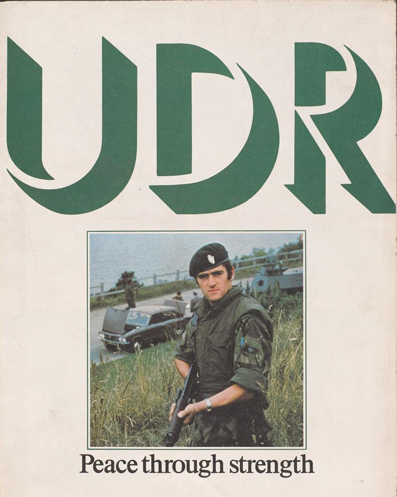 Leaflet entitled 'UDR - Peace through strength,' 1976