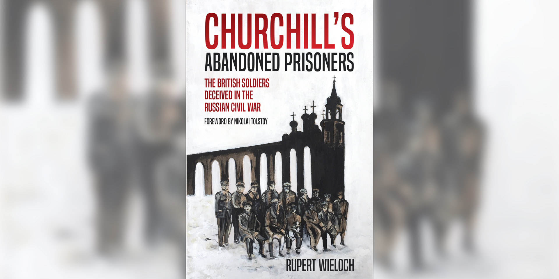 'Churchill's Abandoned Prisoners' book cover