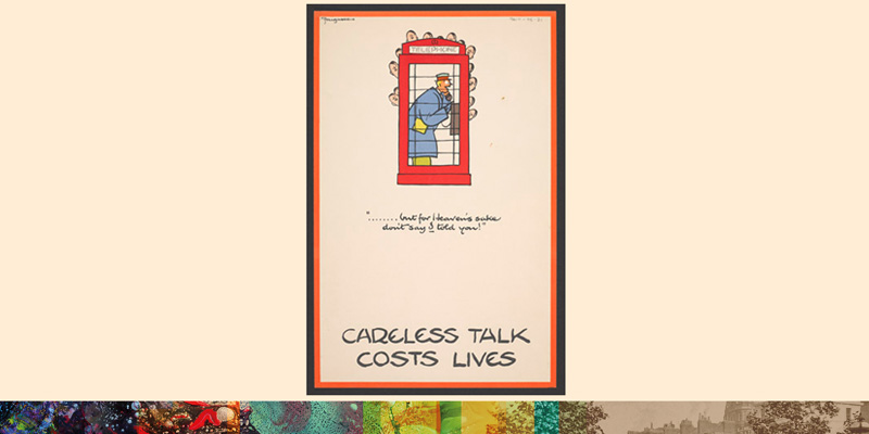 'But for Heaven's sake, don't say I told you!', poster from the Careless Talk Costs Lives campaign