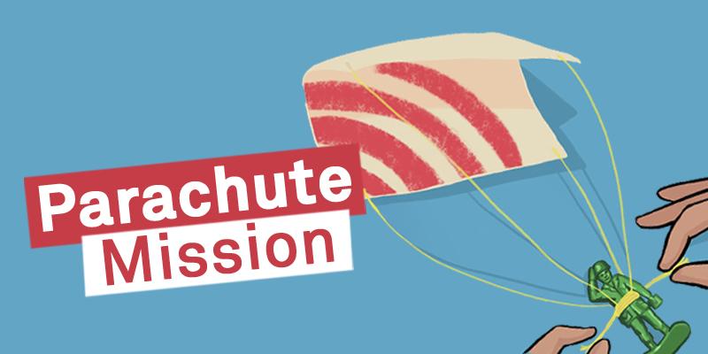 Parachute Mission