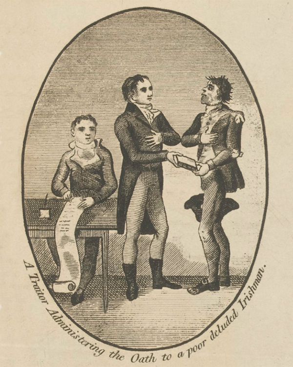 'A Traitor administering the Oath to a poor deluded Irishman'