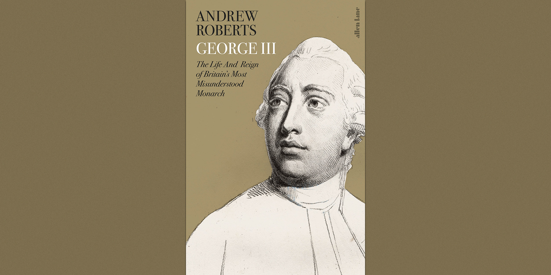 'George III: The Life and Reign of Britain's Most Misunderstood Monarch' book cover