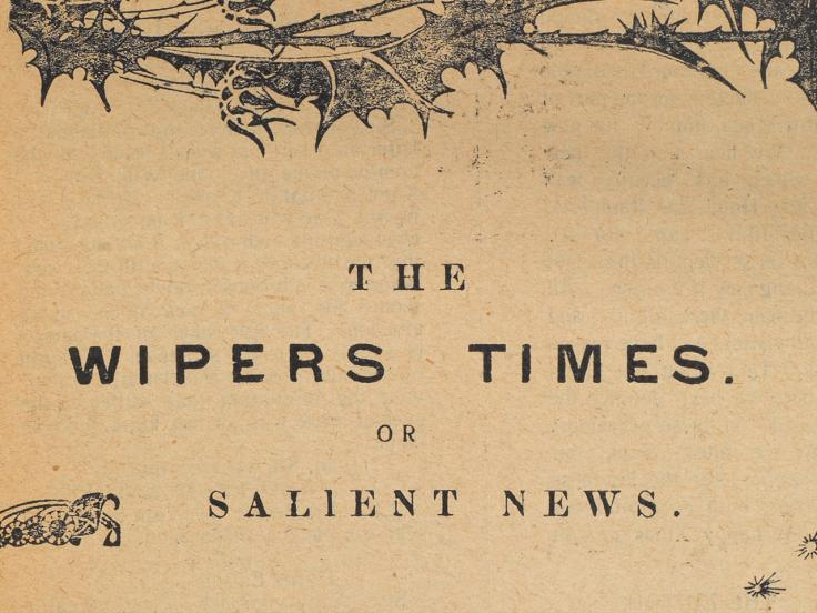 The Wipers Times: The soldiers' paper