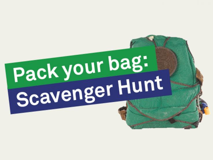 Pack your bag: Scavenger hunt