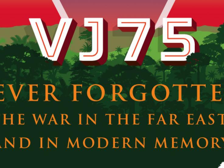 Never Forgotten: The War in the Far East and in Modern Memory