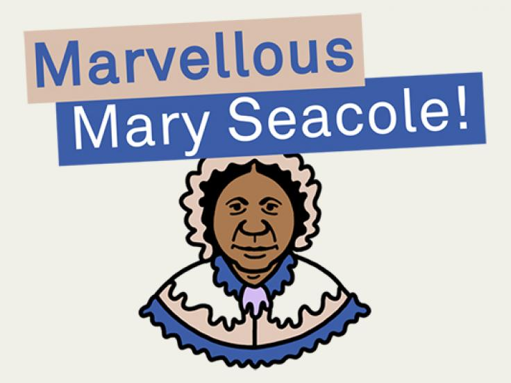 Marvellous Mary Seacole