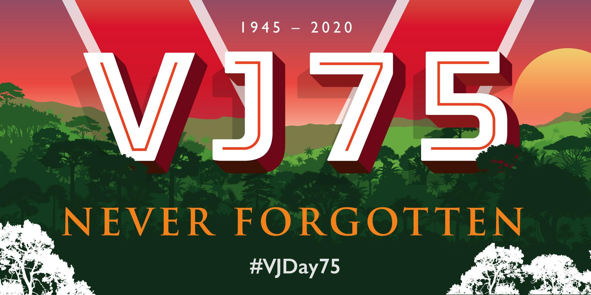 VJ Day 75: Never Forgotten